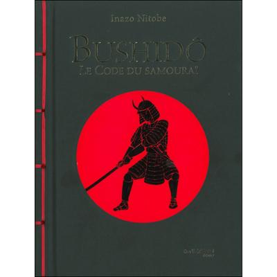 Bushidô - Le Code du Samouraï - Inazo Nitobe