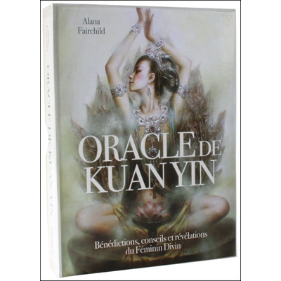 Oracle de Kuan Yin - Alana Fairchild