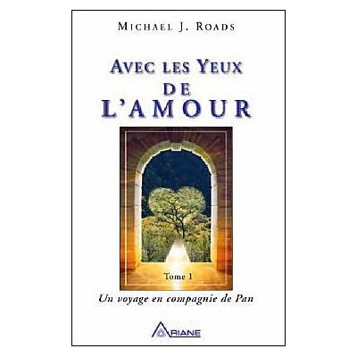 Avec Les Yeux de l'Amour - Michael J. Roads