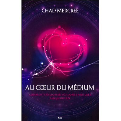Au Coeur du Médium - Chad Mercree