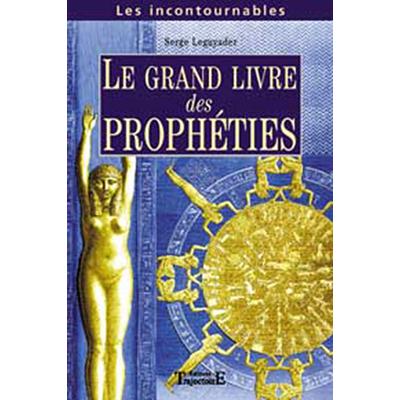 Grand Livre des Prophéties - Serge Le Guyader