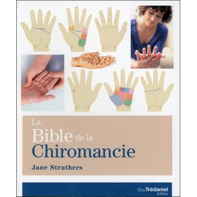 La Bible de la Chiromancie - Jane Struthers