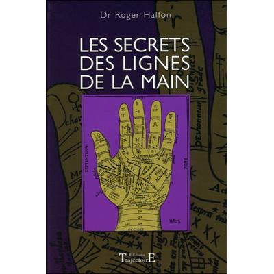 Les Secrets des Lignes de la Main - Dr. Roger Halfon
