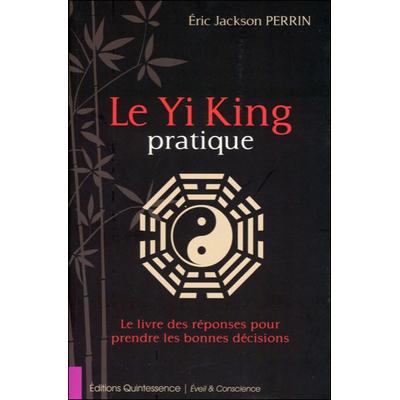 Le Yi King Pratique - Eric Jackson Perrin