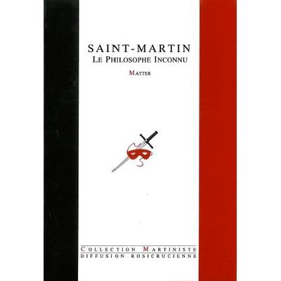 Saint-Martin - Le Philosophe Inconnu - Matter
