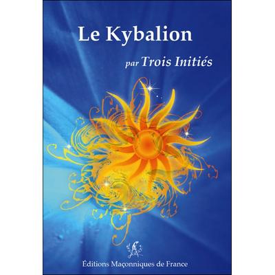 Le Kybalion - Trois Initiés