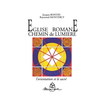 Église Romane - Chemin de Lumière - Bonvin & Montercy
