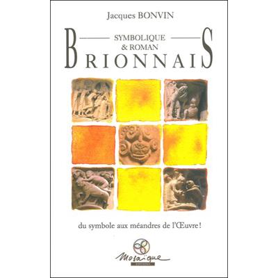 Brionnais Symbolique & Roman - Jacques Bonvin