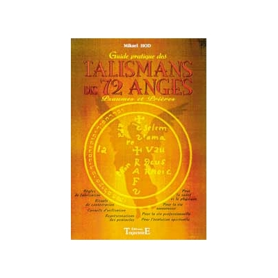 Guide Pratique des Talismans des 72 Anges - Mikael Hod