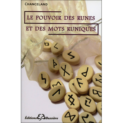 Le Pouvoir des Runes et des Mots Runiques - Chanceland