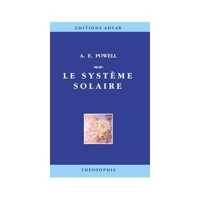 Le Système Solaire - A. E. Powell