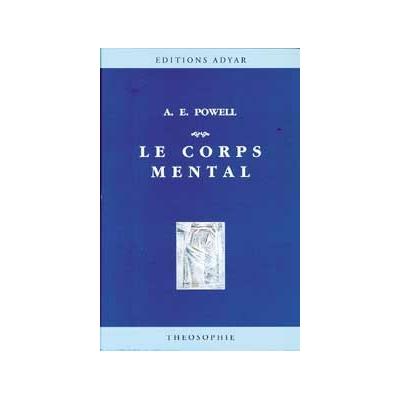 Le Corps Mental - A. E. Powell