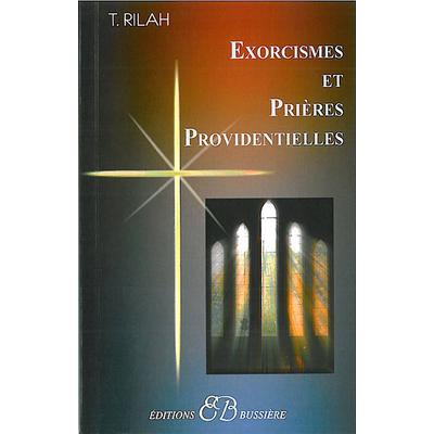 Exorcismes et Prières Providentielles - Théodoxia Rilah