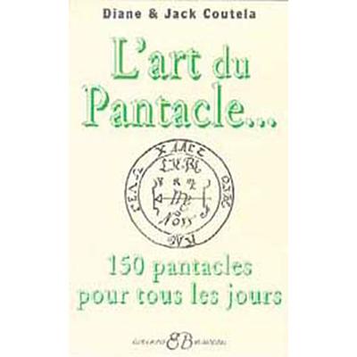 Art du Pantacle - Jacques Coutela