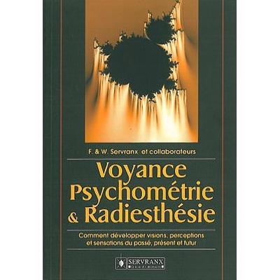 Voyance Psychométrie et Radiesthésie - F. & W. Servranx
