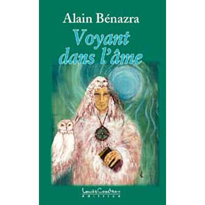 Voyant Dans l'Âme - Alain Benazra