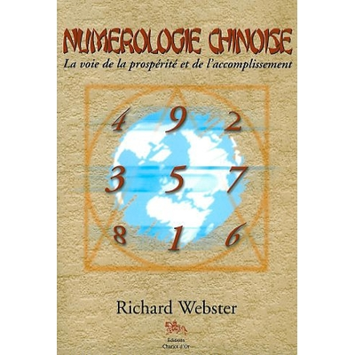 Numérologie Chinoise - Richard Webster