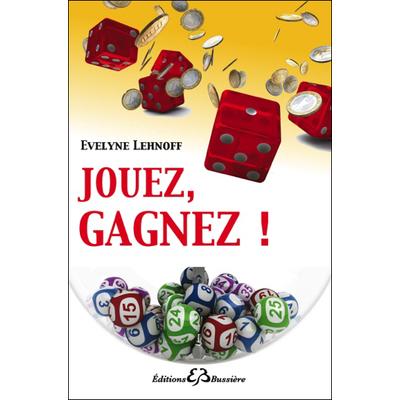 Jouez, Gagnez ! Evelyne Lehnoff