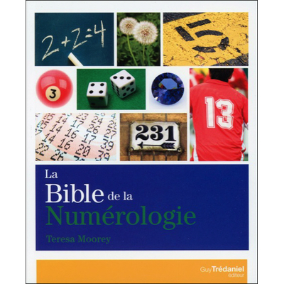 La Bible de la Numérologie - Teresa Moorey