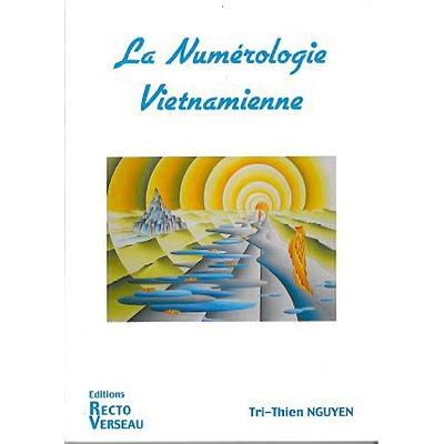 Numérologie Vietnamienne - Tri-Thien Nguyen