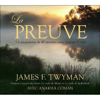 La Preuve - Livre Audio - James F. Twyman