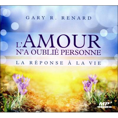 L'Amour n'a Oublié Personne - Gary Renard