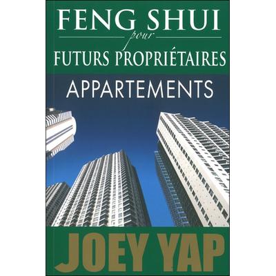 Feng Shui Pour Futurs Propriétaires - Appartements - Joey Yap