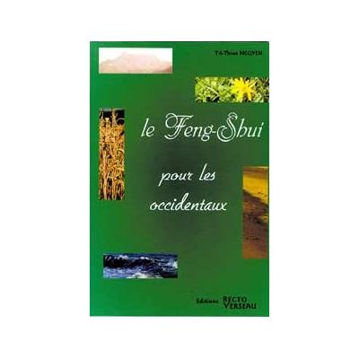 Le Feng-Shui pour les Occidentaux - Tri-Thien Nguyen