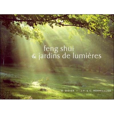 Feng-Shui & Jardins de Lumières - Mermillod