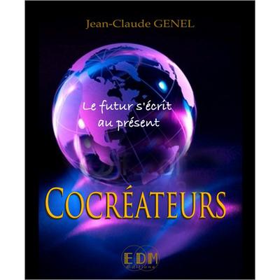 Cocréateurs - Le Futur S'écrit au Présent - Jean-Claude Genel