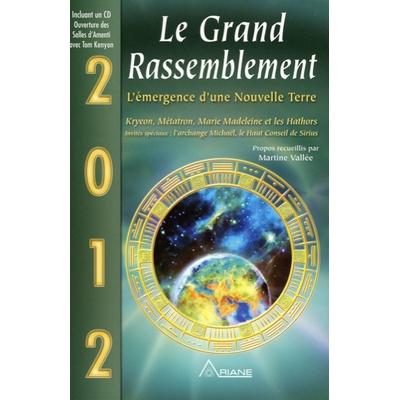2012 - Le Grand Rassemblement - Livre + CD
