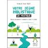 70638-Votre jeûne holistique en pratique