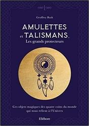 70290-Amulettes et talismans, les grands protecteurs