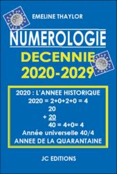 70229-Numérologie Décennie 2020-2029