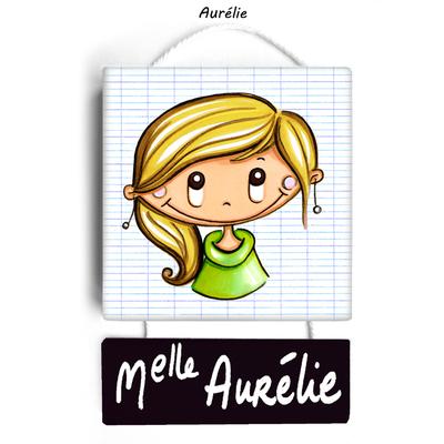 Plaque de porte de classe AURELIE - cadeau maîtresse