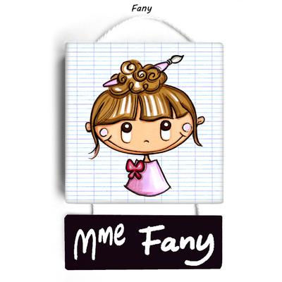 Plaque de porte de classe FANY - cadeau maitresse