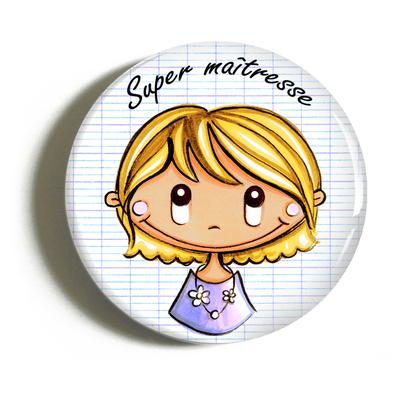 "Badge ""cadeau maîtresse"" Florine"
