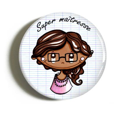 """Badge """"cadeau maîtresse"""" Maéva"""