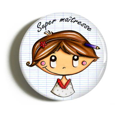 """Badge """"cadeau maîtresse"""" Sophie"""