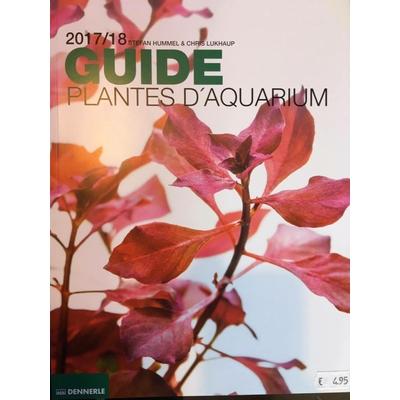DENNERLE Guide Plantes d'Aquarium