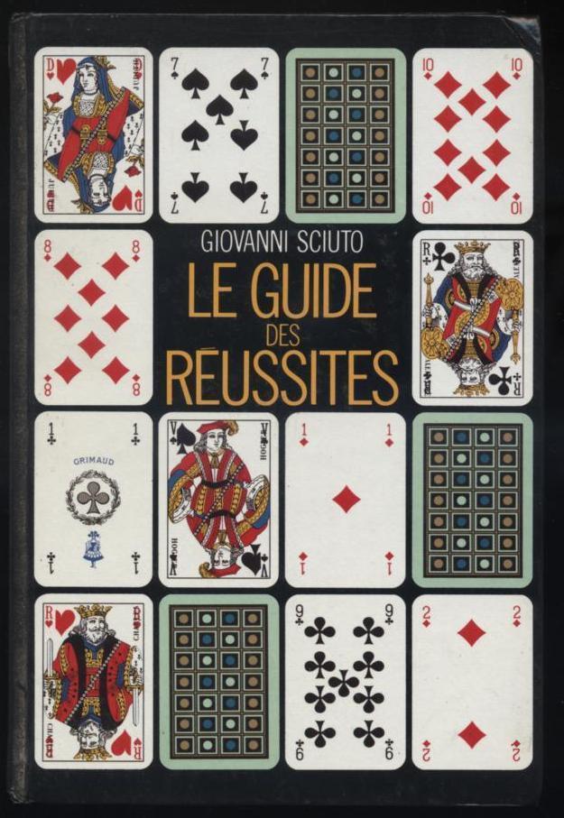 livre Le Guide Des Réussites - Giovanni Sciuto