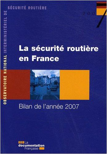 livre la sécurité routière en France ; bilan de l\'année 2007