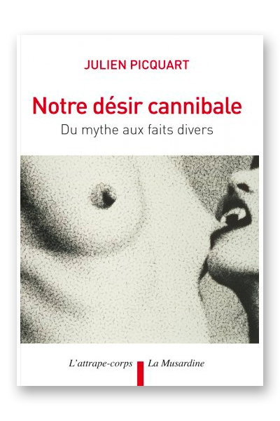 Notre désir cannibale livre erotique