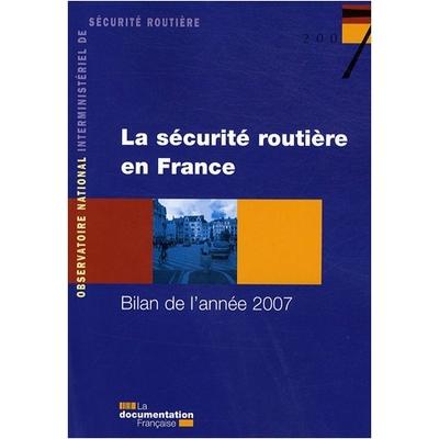livre la sécurité routière en France ; bilan de l'année 2007