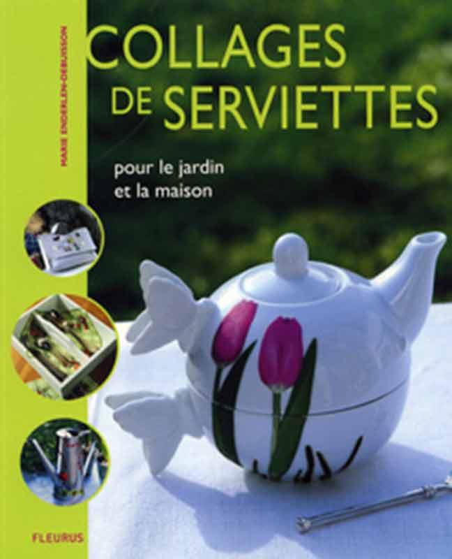 Collages de serviettes: Pour le jardin et la maison