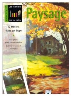 Les cahiers du peintre N°2: Paysage