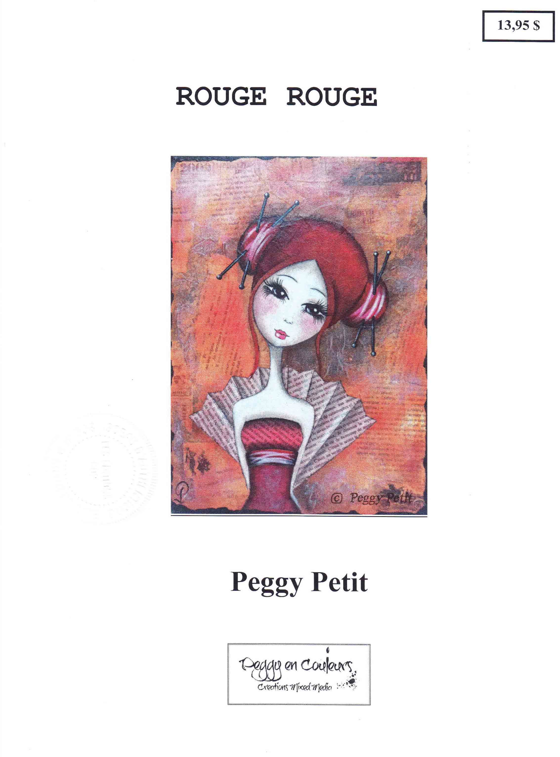 Rouge rouge - Peggy Petit