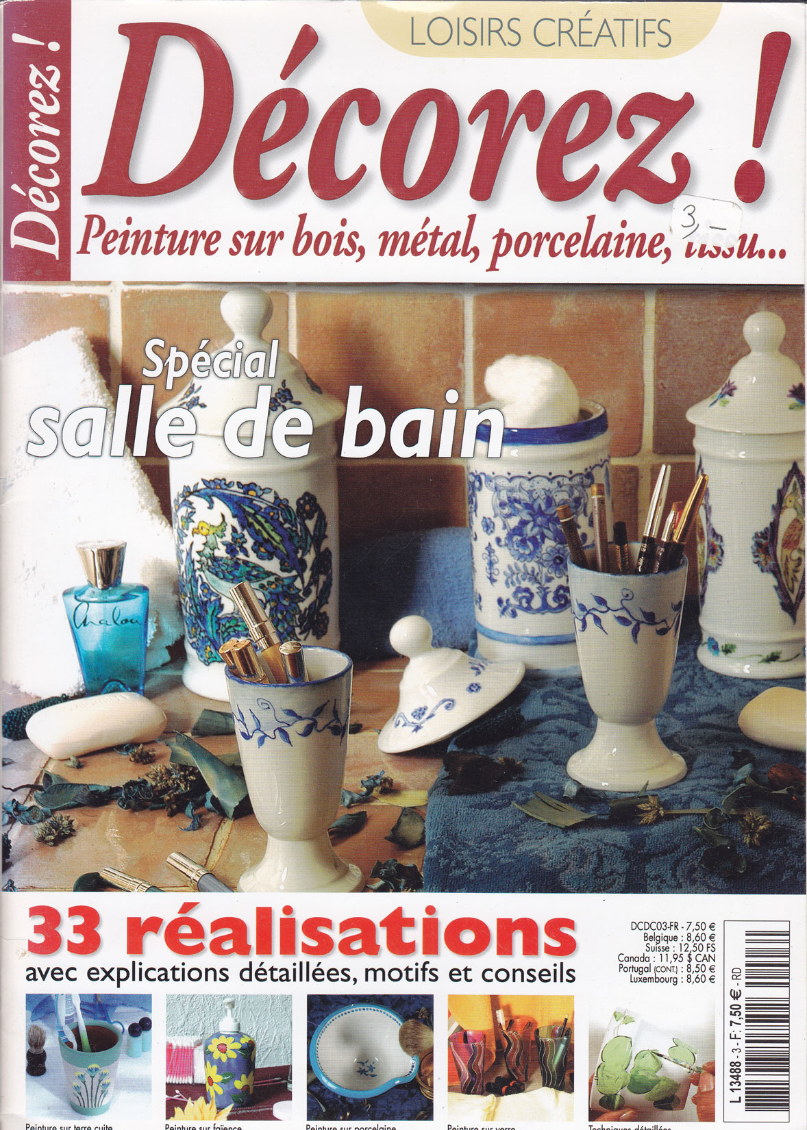 Revue Décorez !  N°3- Peinture sur bois, métal, verre, tissu, porcelaine, faïence…