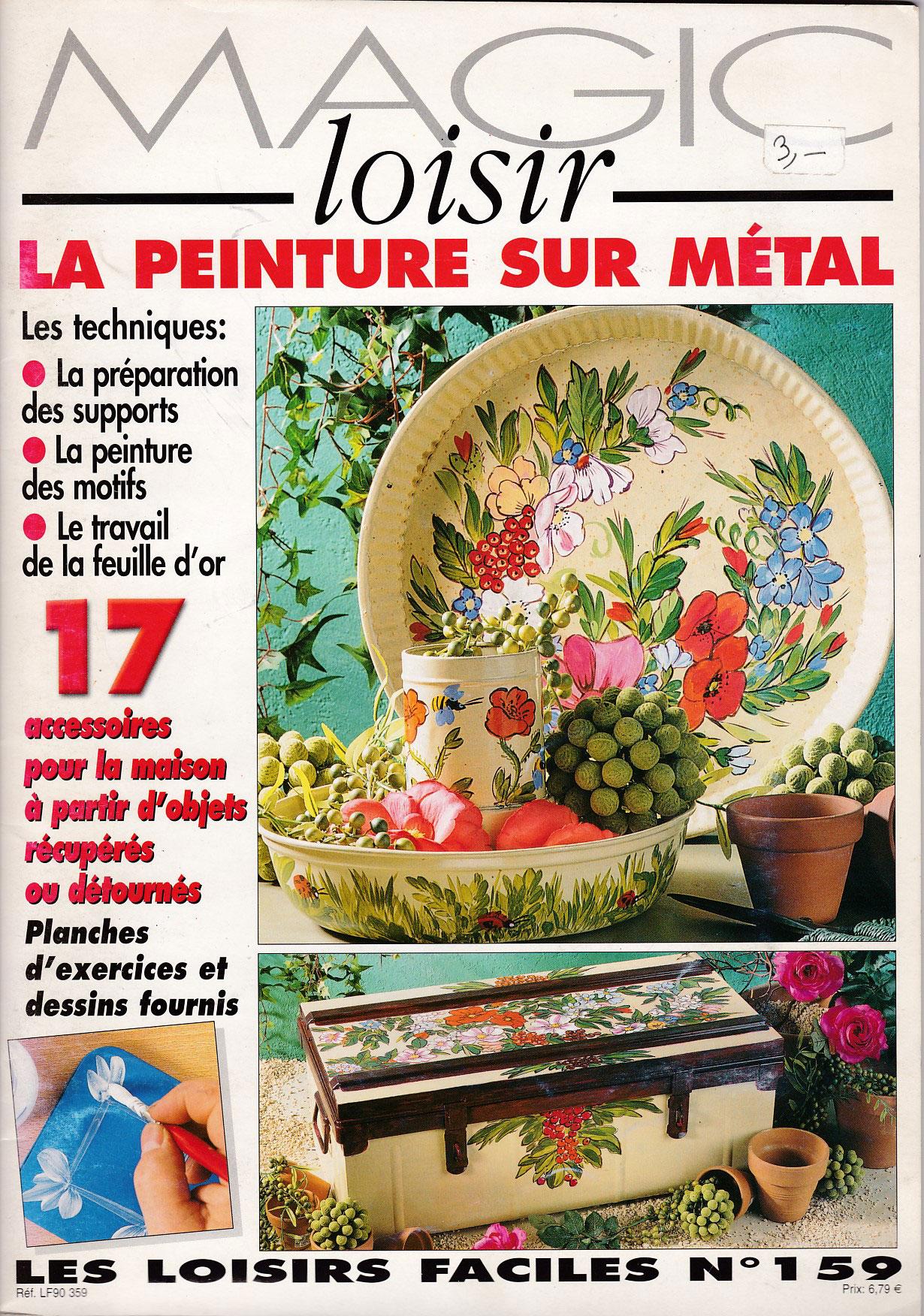Revue Magic Loisir N°159 - La peinture sur métal