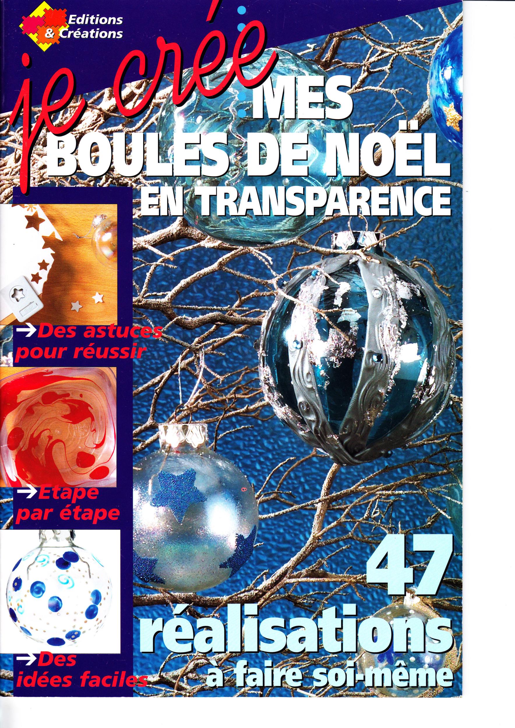 Magazine Je crée - mes boules de Noël - 2 numéros